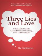 Three Lies and Love