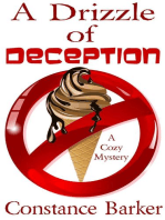 A Drizzle of Deception