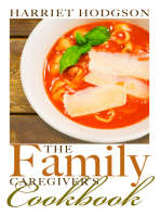 The Family Caregiver's Cookbook