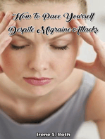 How to Pace Yourself Despite Migraine Attacks
