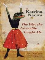 Way the Crocodile Taught Me