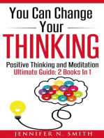 You Can Change Your Thinking