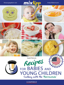 MIXtipp Recipes for Babies and Young Children (american english): Cooking with the Thermomix TM5 und TM31