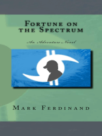 Fortune on the Spectrum