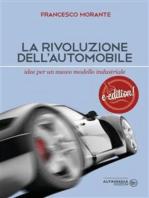 La rivoluzione dell'automobile: Idee per un nuovo modello industriale
