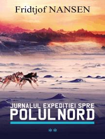 Jurnalul expediției spre Polul Nord. Vol. 2