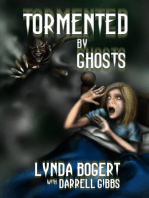 Tormented By Ghosts