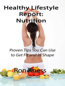 Healthy Lifestyle Report: Nutrition: Healthy Lifestyle Reports, #4