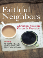 Faithful Neighbors