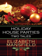 Holiday House Parties