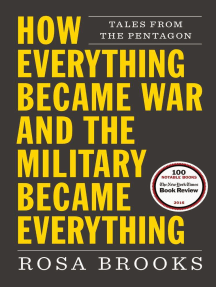 How Everything Became War and the Military Became Everything: Tales from the Pentagon