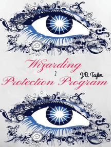 Wizarding Protection Program 2: Wizarding Protection Program Series