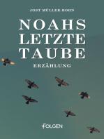 Noahs letzte Taube