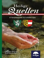Heilige Quellen Steiermark und Kärnten