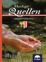 Heilige Quellen in Oberösterreich
