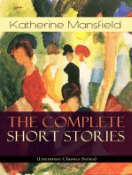 The Complete Short Stories of Katherine Mansfield (Literature Classics Series)