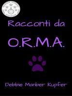 Racconti da O.R.M.A.