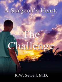 A Surgeon's Heart: The Challenge