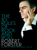 The 10 Rules of Rock and Roll: Collected Music Writings 2005-09