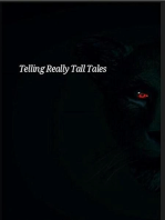 Telling Really Tall Tales