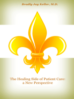 The Healing Side of Patient Care