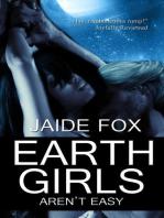 Earth Girls Aren't Easy