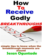 How to Receive Godly Breakthroughs