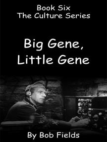Big Gene Little Gene