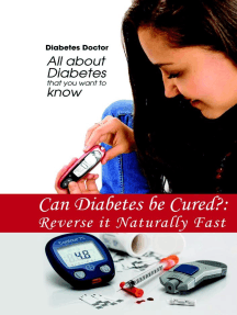 Can Diabetes be Cured?: Reverse it Naturally Fast