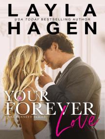 Your Forever Love: The Bennett Family, #3
