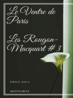 Le Ventre de Paris Les Rougon-Macquart #3