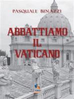 Abbattiamo il Vaticano