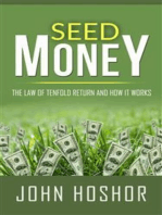 Seed Money - The Law of Tenfold Return and How it Works