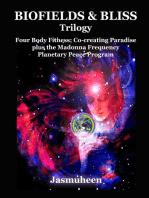 Biofields & Bliss Trilogy
