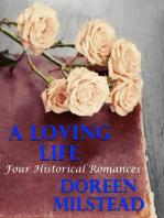 A Loving Life: Four Historical Romances