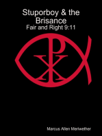 Stuporboy & the Brisance - Fair and Right 9:11