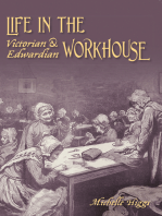 Life in the Victorian & Edwardian Workhouse