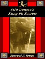 Sifu Dansac's Kung Fu Secrets