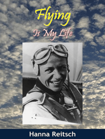 Flying Is My Life [Illustrated Edition]