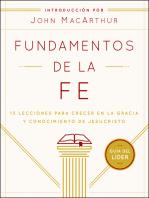 Fundamentos de la Fe (Guía del Líder): 13 Lecciones para Crecer en la Gracia y Conocimiento de Jesucristo