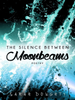The Silence Between Moonbeams