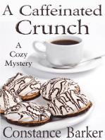 A Caffeinated Crunch