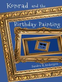 Konrad and the Birthday Painting: Artworld