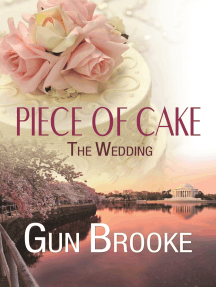 Piece of Cake: The Wedding