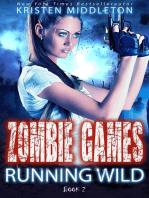 Running Wild (Book Two)