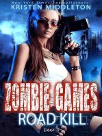 Road Kill (Book Four)