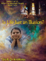Is Life Just An Illusion