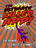The Ultimate Killer App