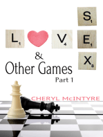Love Sex & Other Games (Part 1)
