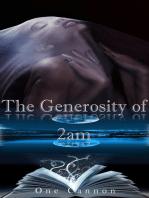 The Generosity of 2am